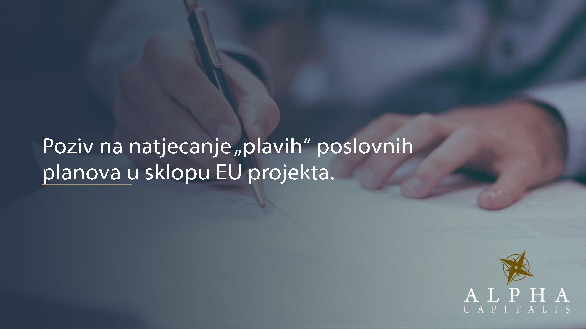 """Poziv na natjecanje """"plavih"""" poslovnih planova u sklopu EU projekta"""