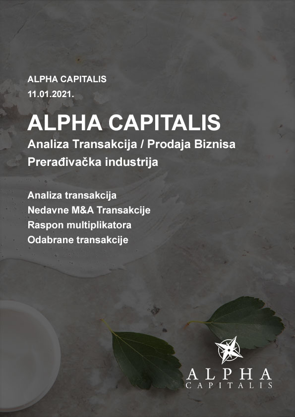 Alpha-capitalis_analiza-transakcija-preradjivacka-industrija